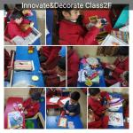 Innovate & Decorate : Class ll